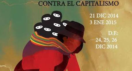 PRIMER FESTIVAL MUNDIAL DE LAS RESISTENCIAS Y LAS REBELDÍAS CONTRA EL CAPITALISMO